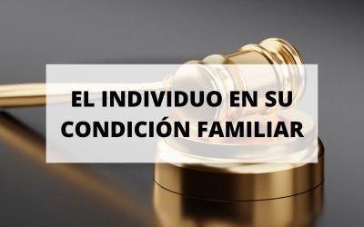 El individuo en su condición familiar