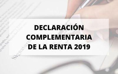 ¿Sabes lo que es la Declaración Complementaria de la Renta 2019?