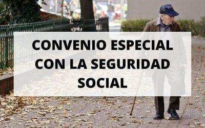 Descubre todo sobre el Convenio Especial con la Seguridad Social